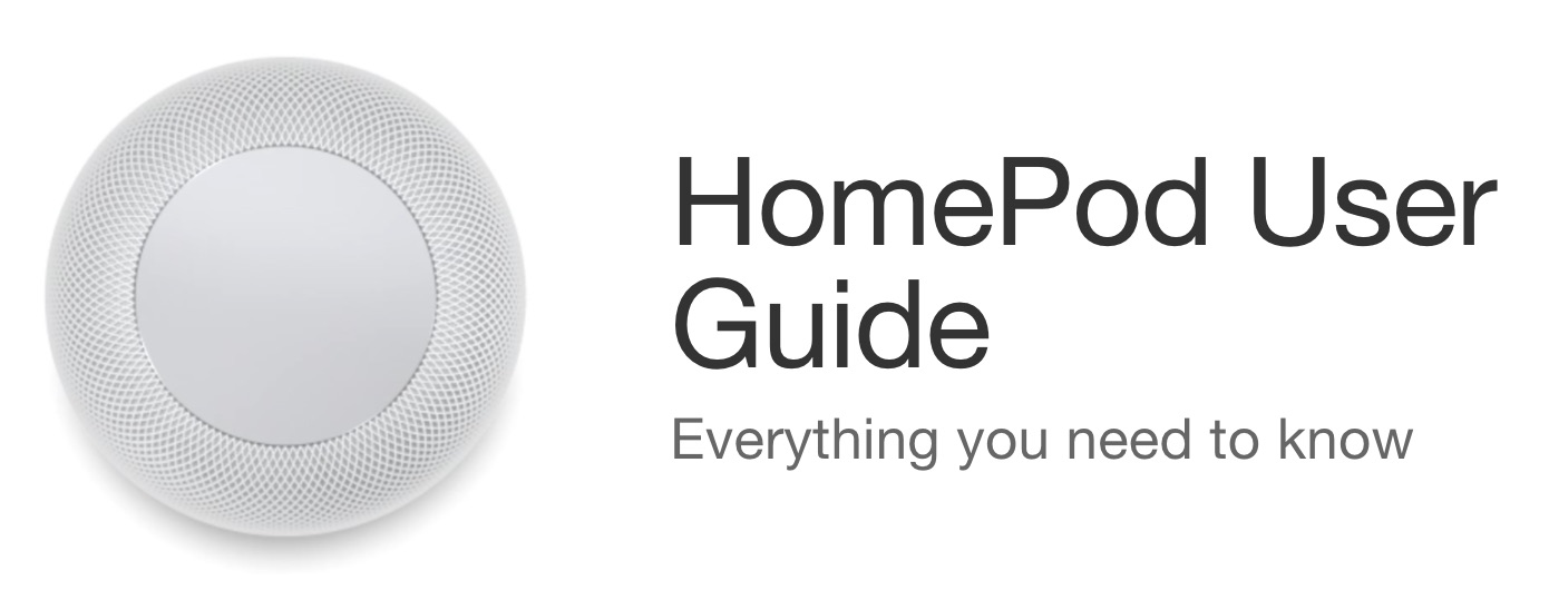 Apple Publishes Official HomePod User Guide