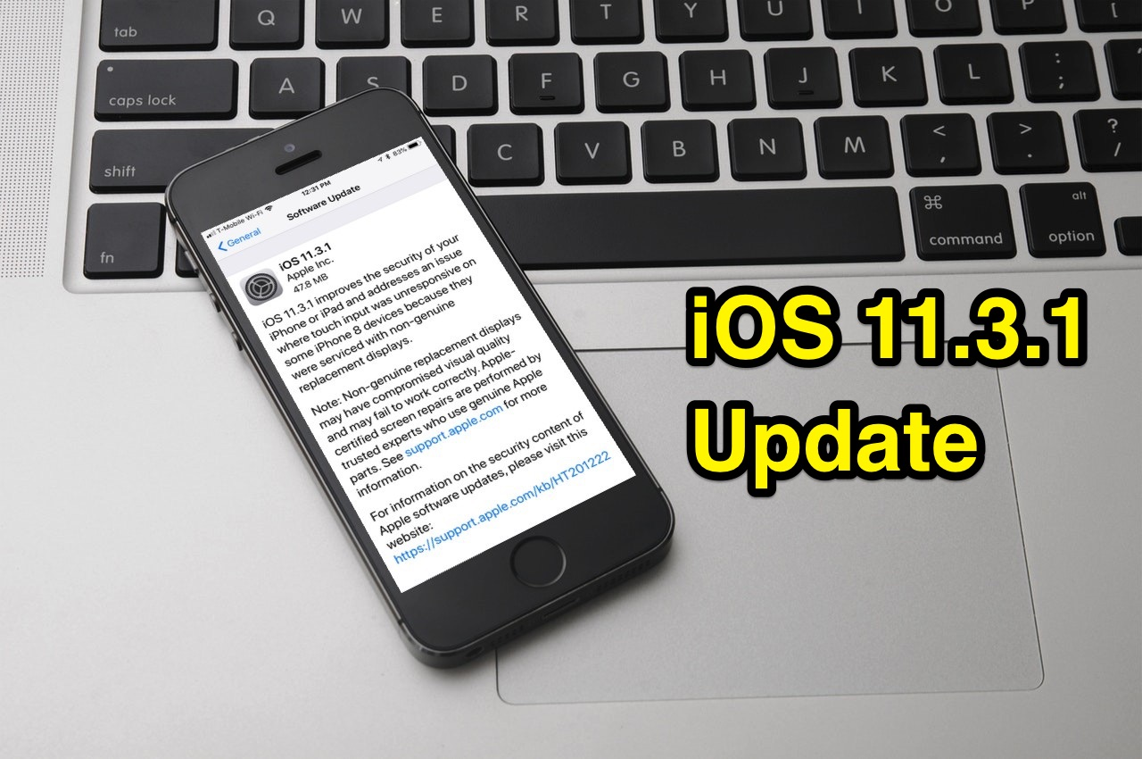 apple iphone update apple releases ios 11 3 1 update contains fix for third 10142