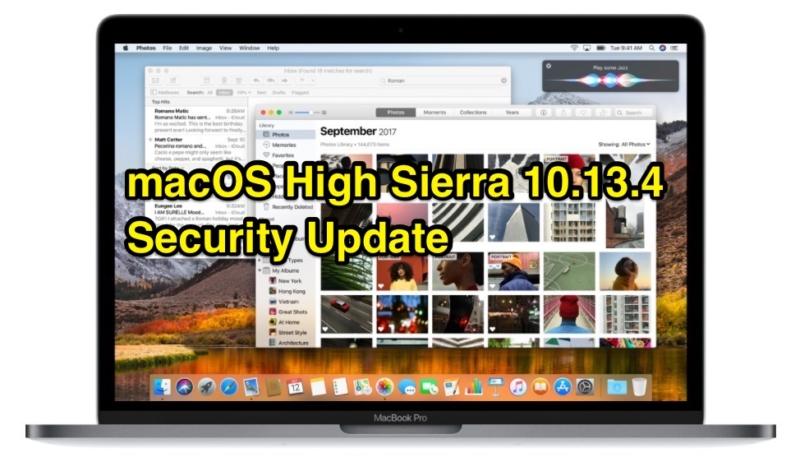 Apple Releases macOS High Sierra 10.13.4 Security Update