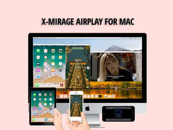 MacTrast Deals: X-Mirage Airplay for Mac: Lifetime License