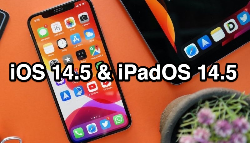 Apple Releases iOS 14.5.1 and iPadOS 14.5.1 – Fixes App Tracking Transparency Bug, WebKit Security Issues